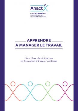 """Livre blanc Anact """"apprendre à manager le travail"""""""